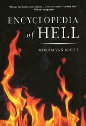 The Encyclopedia of Hell: A Comprehensive Survey of the Underworld