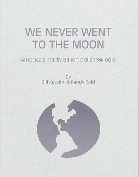 Download We Never Went to the Moon Book