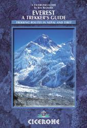 Everest: A Trekker's Guide: Trekking routes in Nepal and Tibet, Edition 4
