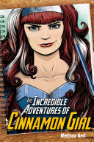 The Incredible Adventures of Cinnamon Girl PDF