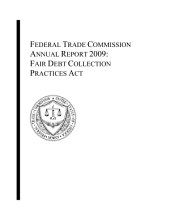 Federal Trade Commission Annual Report 2009: Fair Debt Collection Practices Act