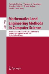 Mathematical and Engineering Methods in Computer Science: 8th International Doctoral Workshop, MEMICS 2012, Znojmo, Czech Republic, October 25-28, 2012, Revised Selected Papers
