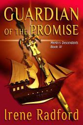 Guardian of the Promise: Merlin's Descendants #4