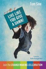 Live Like You Give a Damn!