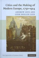Cities and the Making of Modern Europe  1750 1914 PDF