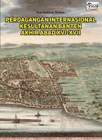 PERDAGANGAN INTERNASIONAL KESULTANAN BANTEN AKHIR ABAD XVI XVII PDF