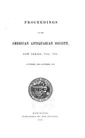 Proceedings of the American Antiquarian Society: Volume 7