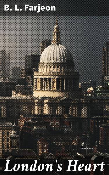 Londons Heart