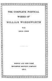 The Complete Poetical Works of William Wordsworth: Volume 7