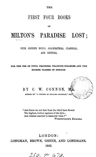 The first four books of Milton s Paradise lost  with notes  by C W  Connon PDF