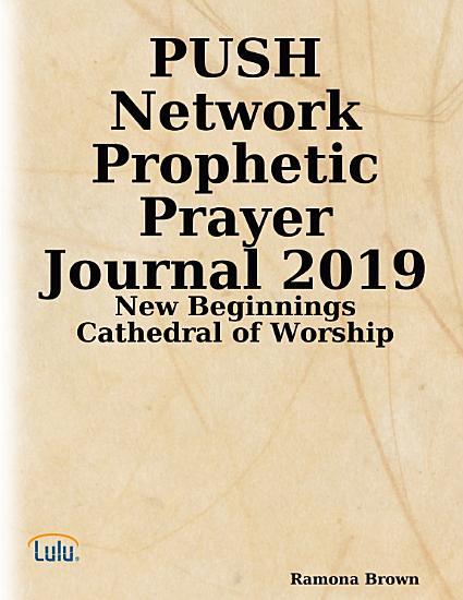 PUSH Network Prophetic Prayer Journal 2019 PDF