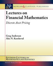 Lectures on Financial Mathematics: Discrete Asset Pricing