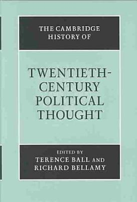 The Cambridge History of Twentieth Century Political Thought PDF