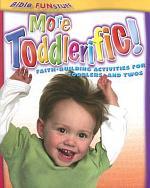 More Toddlerific!
