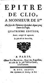 Œuvres de théâtre de Monsieur Nivelle de la Chaussée: Épître à Clio. La fausse antipathie. Le prejugé à la mode. Compliment à l'Académie