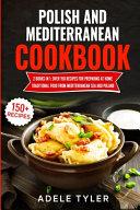 Polish And Mediterranean Cookbook PDF