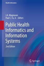 Public Health Informatics and Information Systems: Edition 2