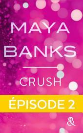 Crush - Episode 2
