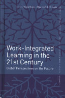 Work-Integrated Learning in the 21st Century