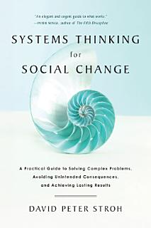 Systems Thinking For Social Change Book