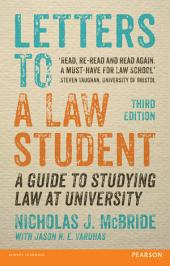 Letters to a Law Student 3rd edn: A guide to studying law at university, Edition 3