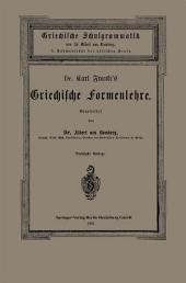 Dr. Carl Franke's Griechische Formenlehre: I. Formenlehre der attischen Prosa, Ausgabe 30