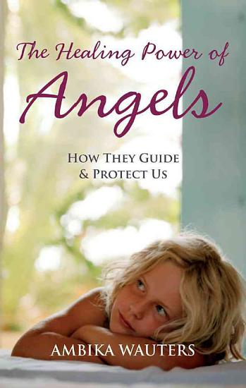 The Healing Power of Angels PDF