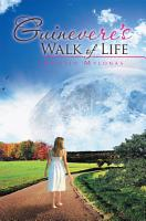 Guinevere s Walk of Life PDF