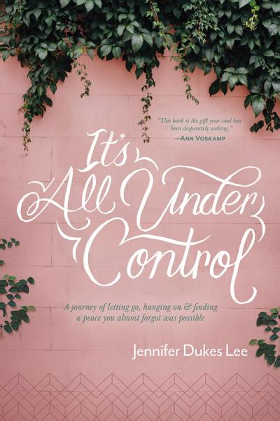 Download It s All Under Control Book