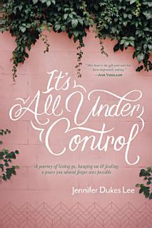 It s All Under Control Book