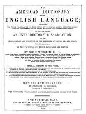An American Dictionary of the English Language: Containing the Whole Vocabulary of the First Edition ...