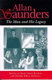 Allan Saunders: The Man and His Legacy