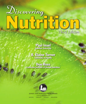Discovering Nutrition