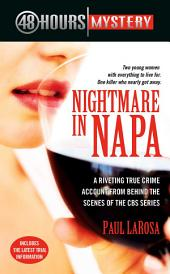 Nightmare in Napa: The Wine Country Murders