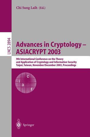 Advances in Cryptology   ASIACRYPT 2003 PDF