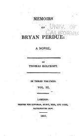 Memoirs of Bryan Perdue: A Novel, Volume 2