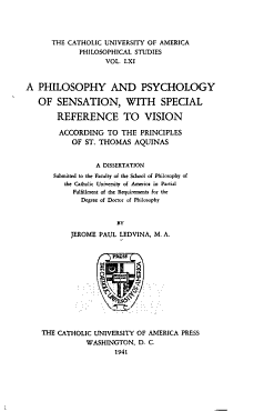 The Philosophy and Psychology of Sensation  with Special Reference to Vision  According to the Principles of St  Thomas Aquinas PDF