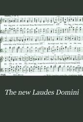 The New Laudes Domini: A Selection of Spiritual Songs, Ancient and Modern
