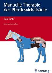 Manuelle Therapie der Pferdewirbelsäule: Ausgabe 2