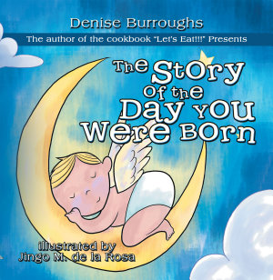 The Story of the Day You Were Born Book