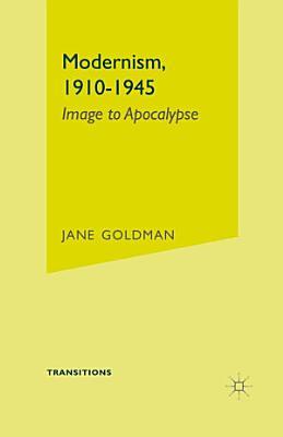 Modernism  1910 1945 PDF