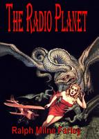 The Radio Planet  The Radio Man Series PDF