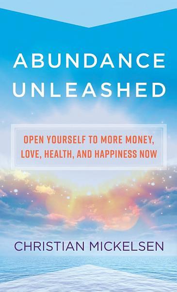Download Abundance Unleashed Book