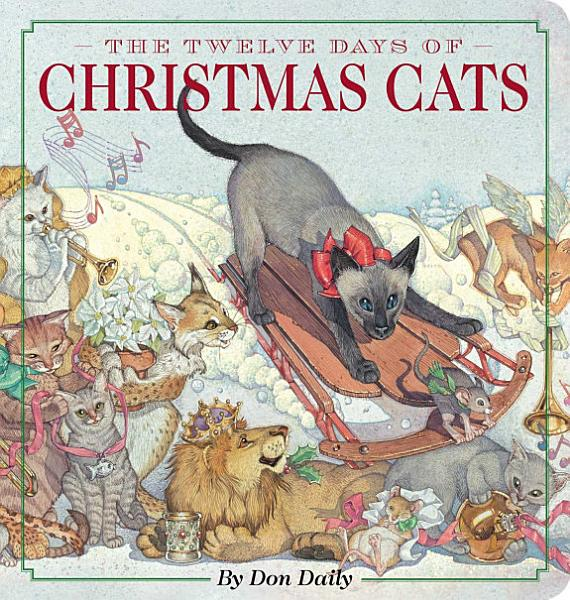 Download The Twelve Days of Christmas Cats Oversized Padded Board Book Book