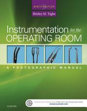 Instrumentation for the Operating Room - E-Book: A Photographic Manual, Edition 9