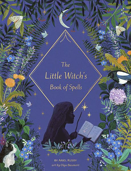 The Little Witchs Book Of Spells