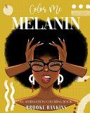 Color Me Melanin