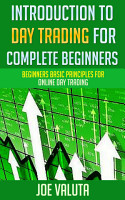 Introduction to Day Trading for Complete Beginners PDF