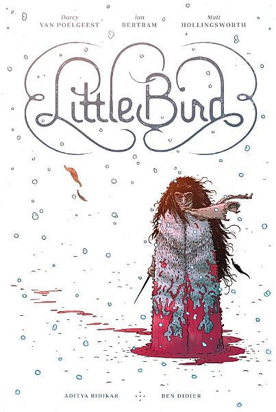 Download Little Bird  The Fight For Elder s Hope Book