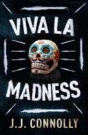 Viva la Madness